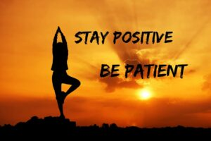 Stay positive and Manage Anxiety